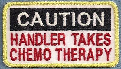 Caution Handler Takes Chemo Therapy Service Dog Vest Patch