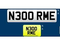 N300 RME private cherished personalised personal registration plate number fee included