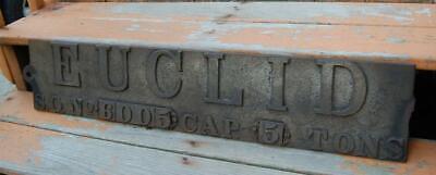 RARE ANTIQUE LARGE CAST IRON EUCLID CRANE TRUCK SIGN OHIO PLAQUE CITY NAME PLATE