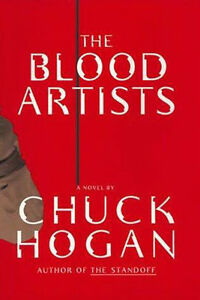 The Blood Artists by Chuck Hogan (1998) TPB ARC