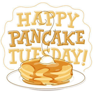 FREE PANCAKES on Pancake Tuesday night!