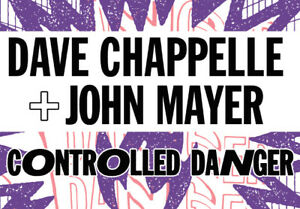Dave Chappelle & John Mayer - Controlled Danger Comedy Tour