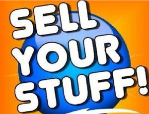 WANTED: SELL YOUR STUFF!!