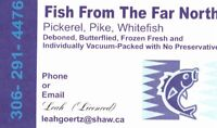 FISH  N SK  PICKEREL  N PIKE  WHITEFISH  FOR SALE IN SASKATOON