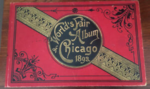 Exposition Universelle de Chicago 1893 Worlds Fair Album