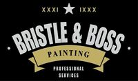 Bristle & Boss Painting. Insured and Affordable. Free Estimates!