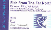 FISH  N SK  PICKEREL  N PIKE  WHTIEFISH  FOR SALE IN SASKATOON