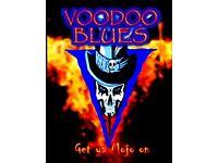 Voodoo Blues require Guitarist & Bass Guitarist