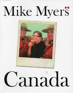 WAYNE'S WORLD STAR MIKE MEYERS HIS NEW LOOK AT CANADA