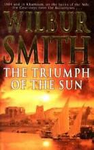 ( Wilbur Smith ) THE TRIUMPH OF THE SUN Loganlea Logan Area Preview