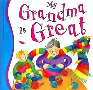 My Grandma is Great - A must for your little one  NEW!