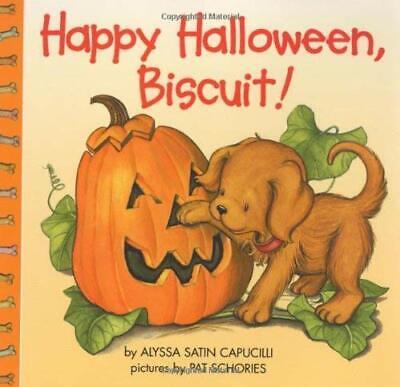 Happy Halloween, Biscuit! by Capucilli, Alyssa Satin ](Happy Halloween Biscuit Book)