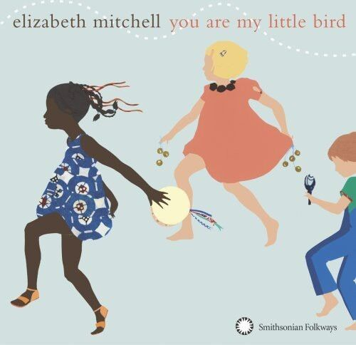 Elizabeth Mitchell - You Are My Little Bird [New CD]