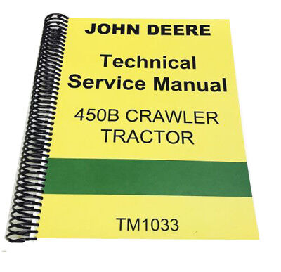 450 B John Deere Crawler Tractor Technical Repair Service Manual 450b Diy Spiral