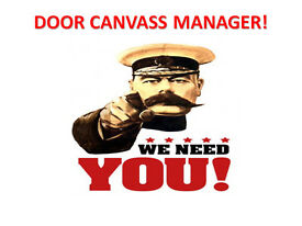 DOOR CANVASS MANAGER REQUIRED - IMMEDIATE START WITH WEEKLY PAY!