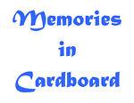 Memories in Cardboard