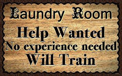 (Laundry Room Help)  WALL DECOR, RUSTIC, PRIMITIVE, HARD WOOD, SIGN, PLAQUE (Laundry Room Wall Decor)