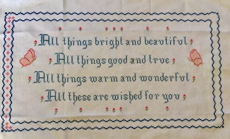 Incomplete Cross Stitch Unframed All Things Bright Beautiful Prayer Butterfly