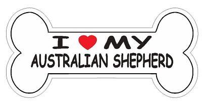 Love My Australian Shepherd Bumper Sticker or Helmet Sticker D7165 Bone Australian Shepherd Bumper Sticker