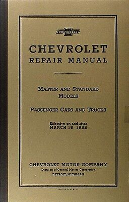 Best Repair Shop Manual For 1933 Chevrolet Car Pickup And Truck 33 Chevy