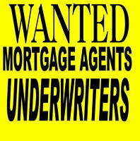 looking for Mortgage Agent/Underwriter Call 416-992-5104