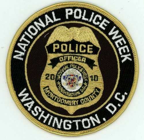 MONTGOMERY COUNTY POLICE MARYLAND MD NATIONAL POLICE WEEK 2010 PATCH SHERIFF