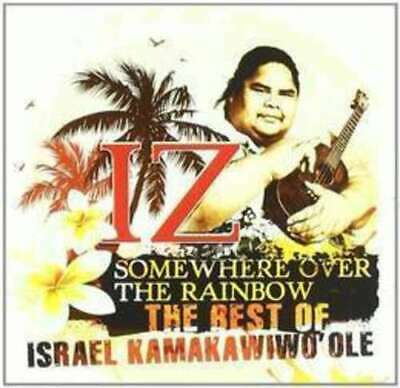 Somewhere Over The Rainbow The Best Of - Kamakawiwo'Ole Israel CD Sealed ! New (The Best Of Rainbow)