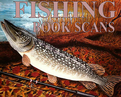 FISHING / ANGLING BOOKS - SEA, COURSE ☆ Many Volumes Scanned DOWNLOAD or DISC