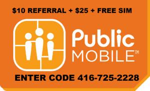 $10 Referral PLUS $25 Public mobile 416-725-2228 PLUS Free Sim