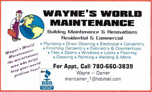 ►WAYNE'S WORLD MAINTENANCE◄►(780) 660-3839. Edmonton Edmonton Area image 1
