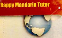 Happy Mandarin Tutor for Adults / Children