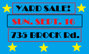 YARD SALE - Sun.Sept.16 - 735 BROCK ROAD, Flamborough 9AM-3PM