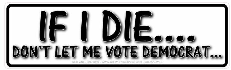 IF I DIE DON