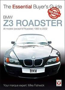 BMW Z3 Roadster 1995 - 2002 : The Essential Buyers Guide Fishwick Blacktown Blacktown Area Preview