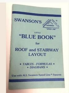 Swanson's Blue Book of Roof &  Stairway Tables, Formulas, Diag