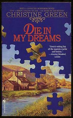 Die My Dreams (Christine GREEN / Die in My Dreams 1995 )