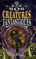 NEUF - Livre jeunes lecteurs - SOS créatures fantastiques