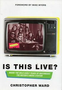 IS THIS LIVE? BY CHRISTOPHER WARD EARLY YEARS OF MUCHMUSIC NEW