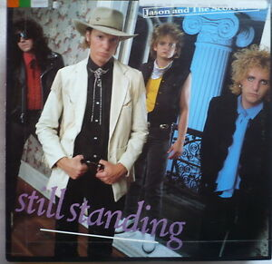 JASON-AND-THE-SCORCHERS-disco-LP-33-giri-STILL-STANDING-Made-in-USA