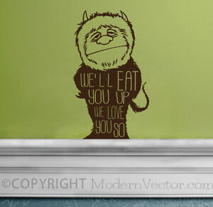 where the wild things are quote vinyl wall decal we 39 ll eat you up we. Black Bedroom Furniture Sets. Home Design Ideas