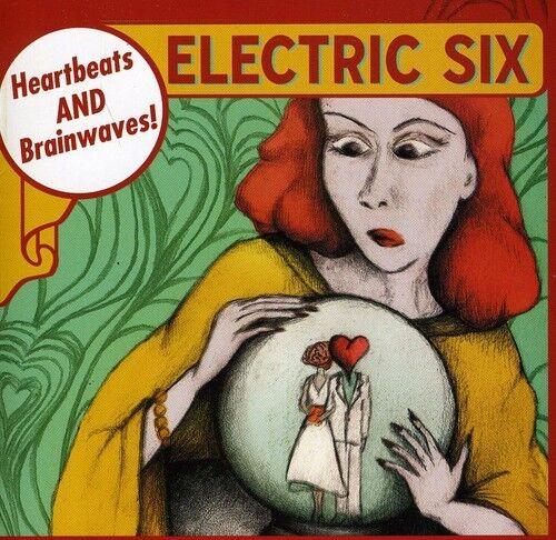 Electric Six, Electr - Heartbeats/Brainwaves [New CD] UK - Import