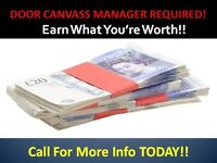Door Canvassing Manager - immediate start - £100 per pitch