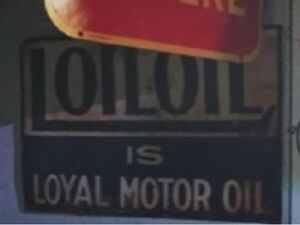 Looking for Loiloil (Loyal) Motor Oil and Fundy Gasoline items
