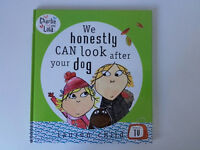 Charlie and Lola hardback book 'We honestly can look after your dog'