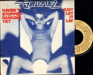 GONZALEZ-havent-stopped-dancing-yet-just-let-it-lay-ITALIAN-EMI-7-PS-EX-EX