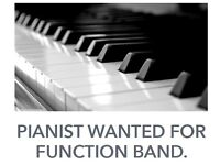 PIANIST WANTED FOR FUNCTION BAND