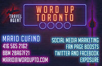"Social Media Promo & Exposure - Word up Toronto"""