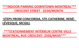 ** 1 INDOOR PARKING SPOT IN DOWNTOWN MONTREAL CORE**