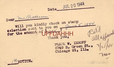 1st Notice MR. PATTERSON PLEASE CHECK ON SELECTION SENT TO YOU 1944 Frank Imhoff