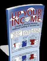 Up Your Income - Create a second income through buying & selling
